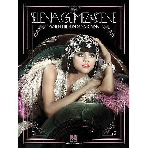 Hal Leonard Selena Gomez And The Scene - When The Sun Goes Down P/V/G Songbook