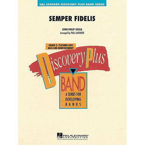 Hal Leonard Semper Fidelis - Discovery Plus Concert Band Series Level 2 arranged by Paul Lavender