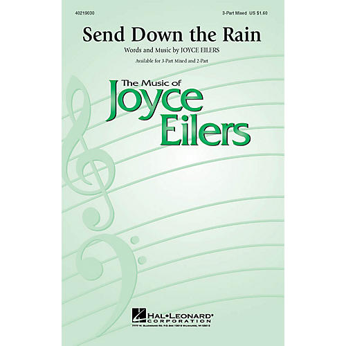 Hal Leonard Send Down the Rain 3-Part Mixed composed by Joyce Eilers