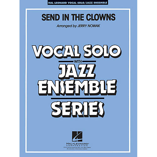 Hal Leonard Send in the Clowns (Key: Eb) Jazz Band Level 4 Composed by Stephen Sondheim