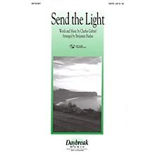 Daybreak Music Send the Light SATB arranged by Benjamin Harlan