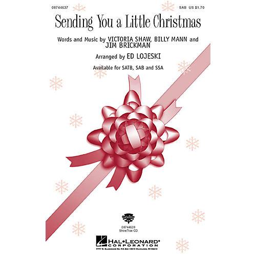 Hal Leonard Sending You a Little Christmas SAB by Jim Brickman arranged by Ed Lojeski