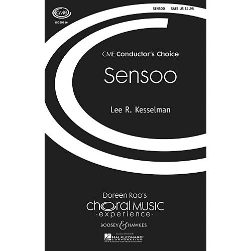 Boosey and Hawkes Sensoo (CME Conductor's Choice) SATB composed by Lee Kesselman