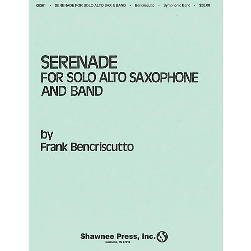 Hal Leonard Serenade for Solo Alto Saxophone and Band Concert Band Level 4 Composed by Frank Bencriscutto