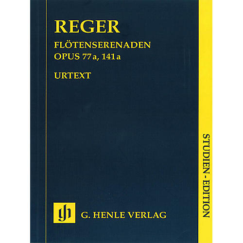 G. Henle Verlag Serenades for Flute, Violin, and Viola Op. 77a and Op. 141a Henle Study Scores Softcover by Max Reger