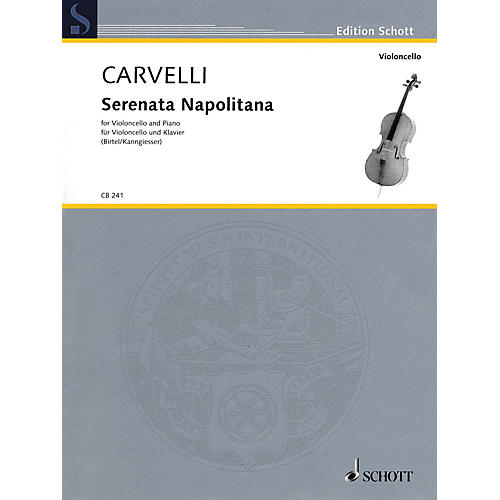 Schott Serenata Napolitana Schott Series Softcover Composed by Luigi Carvelli Edited by Wolfgang Birtel