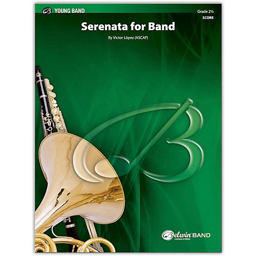 BELWIN Serenata for Band Conductor Score 2.5 (Easy to Medium Easy)