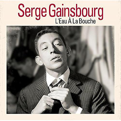 Alliance Serge Gainsbourg - L'Eau A La Bouche