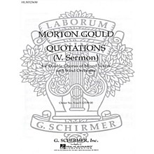G. Schirmer Sermon From Quotations With Orchestra SSAATTBB composed by M Gould