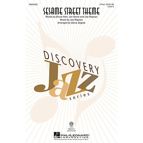 Hal Leonard Sesame Street Theme (Discovery Level 2) 2-Part arranged by Steve Zegree