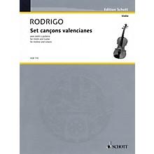 Schott Set cançons valencianes Schott Series Composed by Joaquín Rodrigo Arranged by Peter E. Segal
