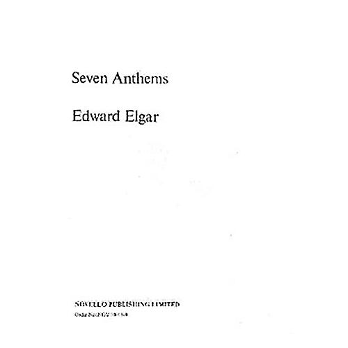 Novello Seven Anthems Composed by Edward Elgar
