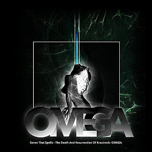 Alliance Seven That Spells - Death And Resurrection Of Krautrock: Omega