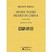 G. Schirmer Seven Tunes Heard in China (Cello Solo) String Solo Series Performed by Yo-Yo Ma