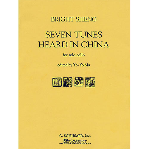 G. Schirmer Seven Tunes Heard in China (Cello Solo) String Solo Series Performed by Yo-Yo Ma