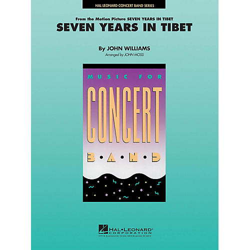 Hal Leonard Seven Years in Tibet Concert Band Level 4-5 Arranged by John Moss