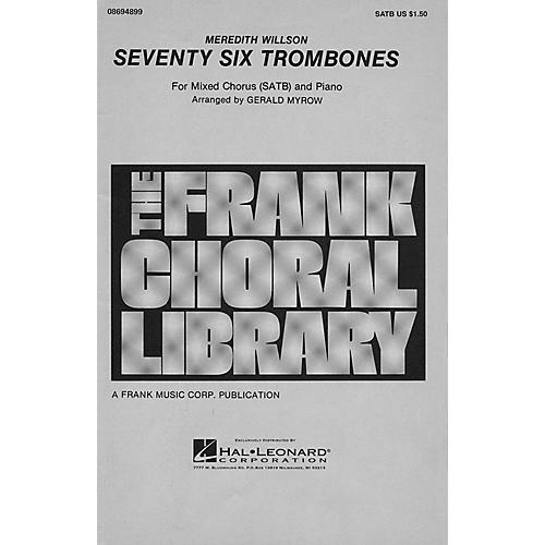 Hal Leonard Seventy Six Trombones SATB arranged by Gerald Myrow
