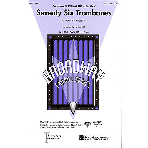 Hal Leonard Seventy Six Trombones (from Meredith Willson's The Music Man) ShowTrax CD Arranged by Ed Lojeski
