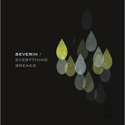 Alliance Severin - Everything Breaks