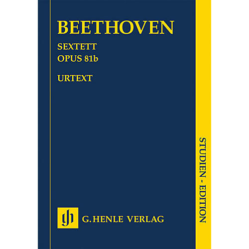G. Henle Verlag Sextet in E-flat Major, Op. 81b Henle Study Scores Composed by Beethoven Edited by Egon Voss