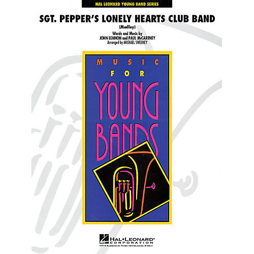 Hal Leonard Sgt. Pepper's Lonely Hearts Club Band (Medley) - Concert Band Level 3 arranged by Michael Sweeney