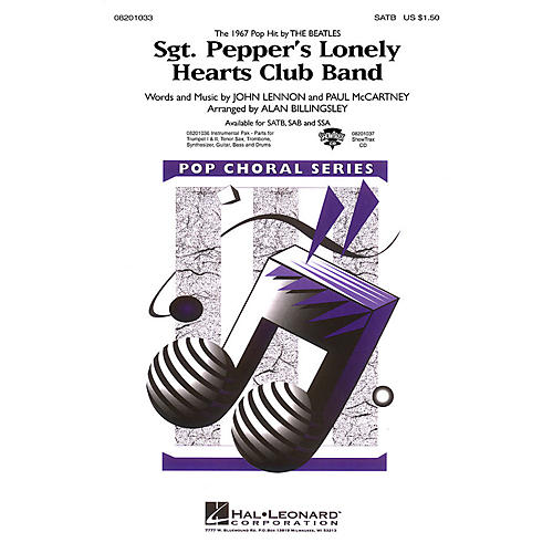 Hal Leonard Sgt. Pepper's Lonely Hearts Club Band SAB by The Beatles Arranged by Alan Billingsley