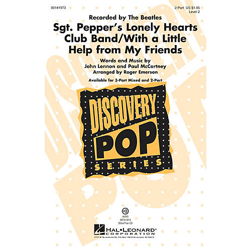 Hal Leonard Sgt. Pepper's Lonely Hearts Club Band/With a Little Help From My Friends 2-Part by Roger Emerson