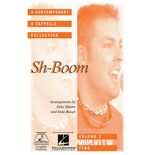 Hal Leonard Sh-boom TTBB A Cappella arranged by Deke Sharon
