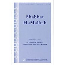 Transcontinental Music Shabbat HaMalkah SATB a cappella arranged by Michael Resnick