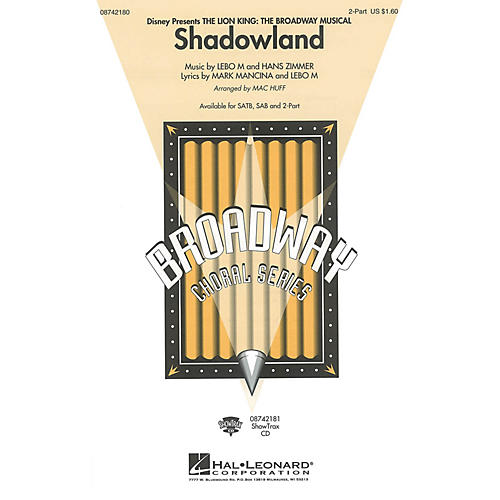 Hal Leonard Shadowland (from The Lion King: The Broadway Musical) (2-Part and Piano) 2-Part arranged by Mac Huff