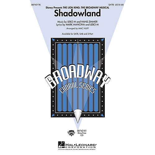 Hal Leonard Shadowland (from The Lion King: The Broadway Musical) (SATB) SATB arranged by Mac Huff