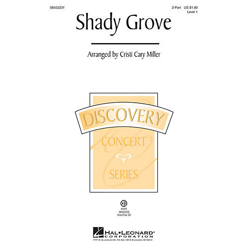 Hal Leonard Shady Grove (Discovery Level 1) 2-Part arranged by Cristi Cary Miller