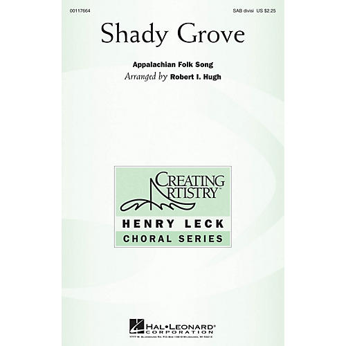Hal Leonard Shady Grove SAB arranged by Robert I. Hugh