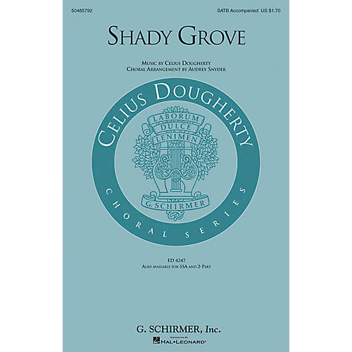 G. Schirmer Shady Grove SATB arranged by Audrey Snyder