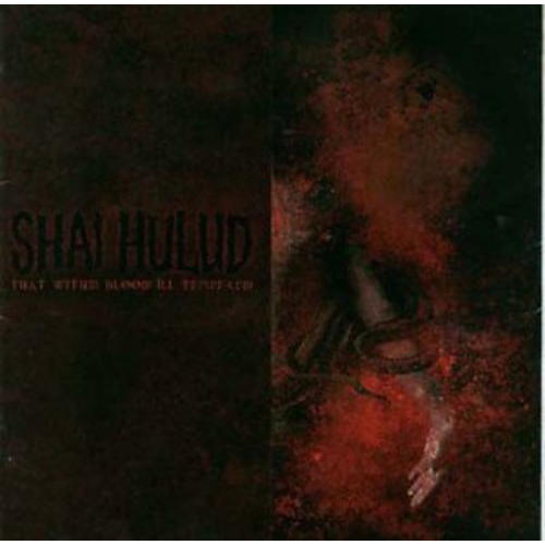 Alliance Shai Hulud - That Within Blood Ill: Tempered