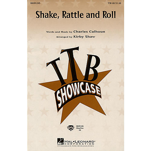 Hal Leonard Shake, Rattle and Roll TTB arranged by Kirby Shaw