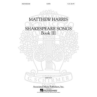 G. Schirmer Shakespeare Songs, Book III SATB a cappella composed by Matthew Harris