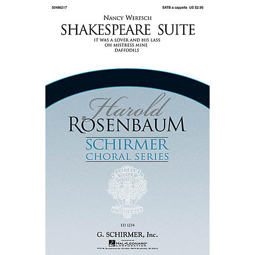 G. Schirmer Shakespeare Suite (Harold Rosenbaum Choral Series) SATB a cappella composed by Nancy Wertsch