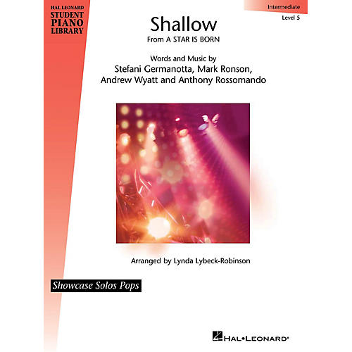 Hal Leonard Shallow (from A Star Is Born) Showcase Solos Pops Intermediate - Level 5