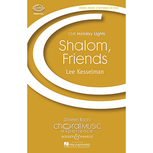 Boosey and Hawkes Shalom, Friends (2-Part and Piano) 2-Part composed by Lee R. Kesselman