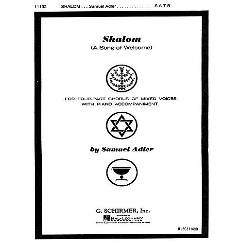 G. Schirmer Shalom Song Of Welcome SATB composed by S Adler