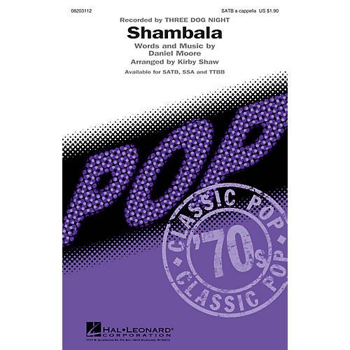 Hal Leonard Shambala SATB a cappella by Three Dog Night arranged by Kirby Shaw