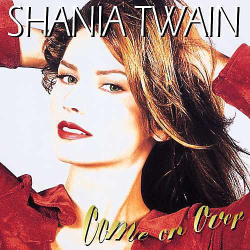 Alliance Shania Twain - Come On Over