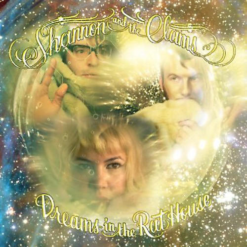 Alliance Shannon and the Clams - Dreams in the Rat House