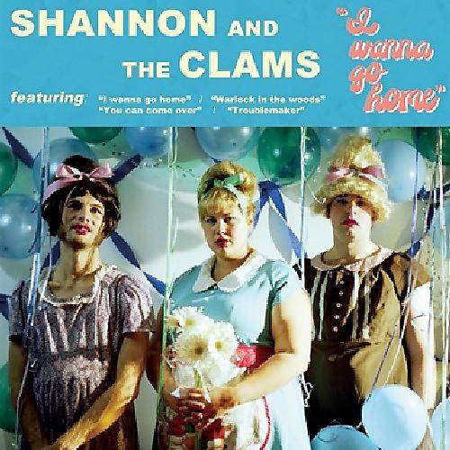 Alliance Shannon and the Clams - I Wanna Go Home