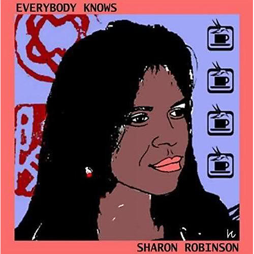 Alliance Sharon Robinson - Everybody Knows