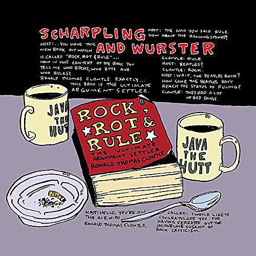 Alliance Sharpling & Wurster - Rock Rot & Rule