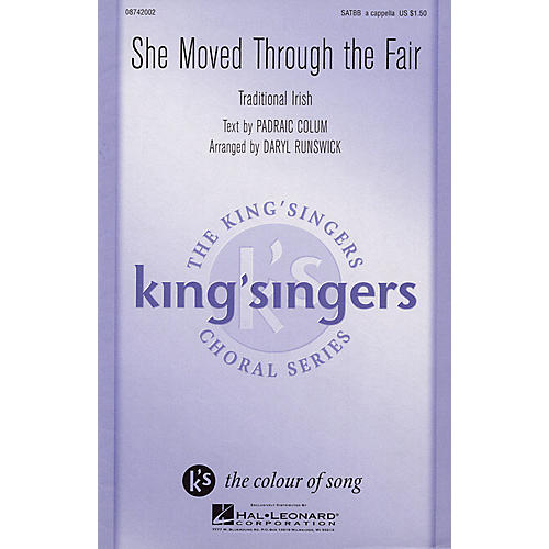 Hal Leonard She Moved Through the Fair SATBB A CAPPELLA by The King's Singers arranged by Daryl Runswick