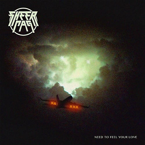 Alliance Sheer Mag - Need To Feel Your Love