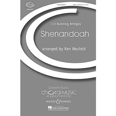 Boosey and Hawkes Shenandoah (CME Building Bridges) SAB A Cappella arranged by Kenneth Neufeld